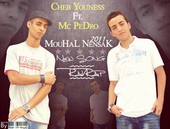 Mc-Pedro Feat Cheb Youness  -- Mouhal Nensak 2011   (2011)