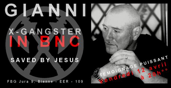 Une vie transformée - Gianni, ex-gangster, ex-toxico, revenu à la vie via Jésus