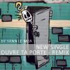 Ouvre ta porte - remix