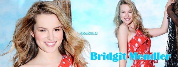 . - Bienvenue sur ton unique source sur Bridgit Claire Mendler !