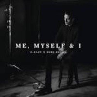 Me, Myself And I de G-Eazy Feat Bebe Rexha sur Skyrock
