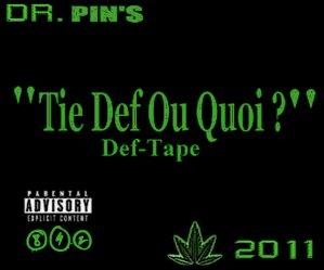 """Def-Tape """"Tie Def Ou Quoi ?"""" / 13. Pin's Feat Nosta - Ceux Soir C'est Mort (2011)"""