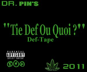 "Def-Tape ""Tie Def Ou Quoi ?"" / 14. Pin's Feat La Sharogn & 109Clan - Men In Bars (Remix) (2011)"
