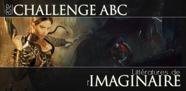 Le challenge ABC 2012 - Littératures de l'imaginaire