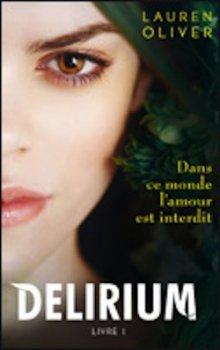 Delirium, livre 1 de Lauren Oliver