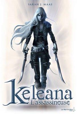 Keleana, Tome 1, L'Assassineuse de Sarah J. Maas