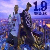 1.9 BROLIK - Jusqu' au bout  (2007)