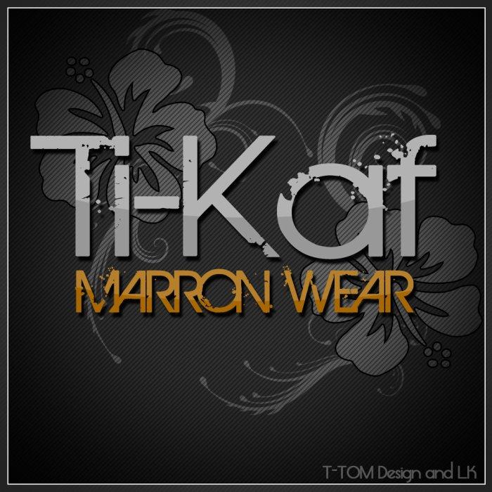 Ti-Kaf-Marron