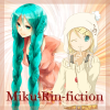 Miku-Rin-fiction