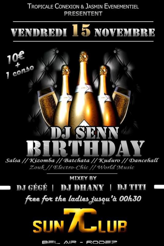 DVj Senn Birthday // vendredi 15 novembre
