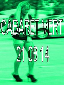 Cabaret vert...