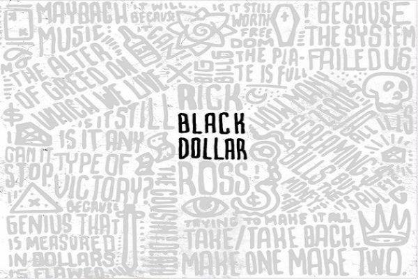 Rick Ross -  Black Dollar