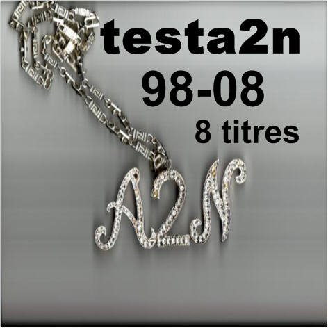 Testa2n 98- 08 septembre 2016 : derniers jours/5 derniers jours /1 mois ,1 cd