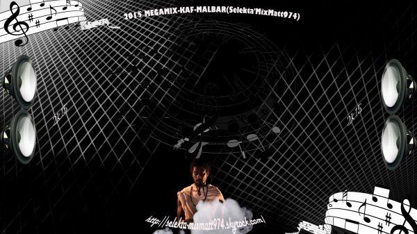 2015 MEGAMIX-KAF-MALBAR(Selekta'MixMatt974) / 2015 MEGAMIX-KAF-MALBAR(Selekta'MixMatt974) (2015)