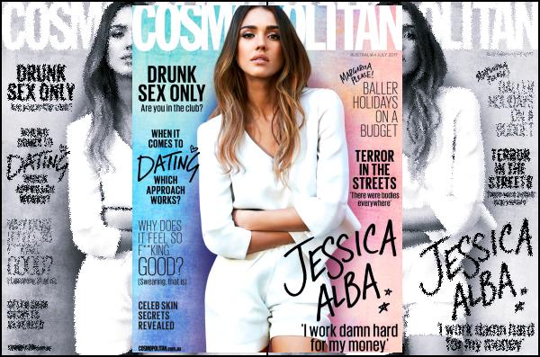 """"""" • Jessica fait la couverture du magazine « Cosmopolitan » Australia édition juillet 2017  -"""