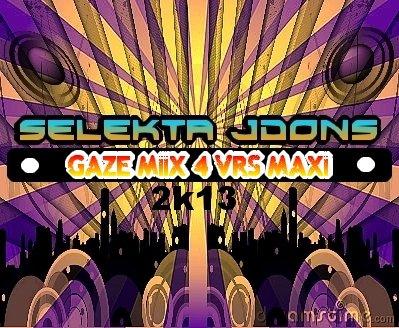 NO STOP THE MIIX  / seleKta JdonS_GAZé_miix_4_vrs_maxi_2k13  (2013)