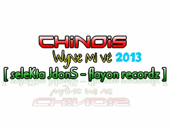 NO STOP THE MIIX / Chinois - Wyne mi vé 2013 [ seleKta JdonS - Flayon recordz ] (2013)