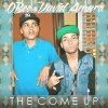 The Come Up (Feat. David Amaro)