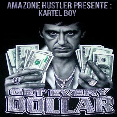 "Bientôt la mixtape Get every dollar ""Kartel Boy"" EN TÉLÉCHARGEMENT DIGITAL"