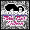 • Party rock Anthem. (2012)