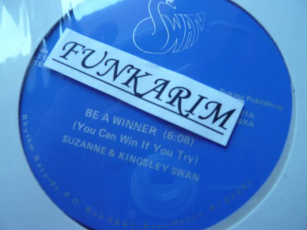 SUZANNE & KINGSLEY SWAN   -   BE  WINNER ( YOU CAN WIN IF YOU TRY ) 12 INCH