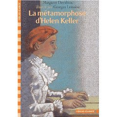 La métamorphose d'Helen Keller, de Margaret Davidson