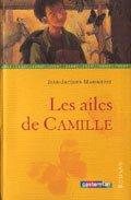 Les ailes de Camille, de Jean-Jacques Marimbert