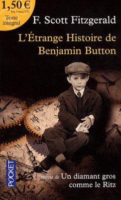 L'étrange histoire de Benjamin Button, de Francis Scott Fitzgerald