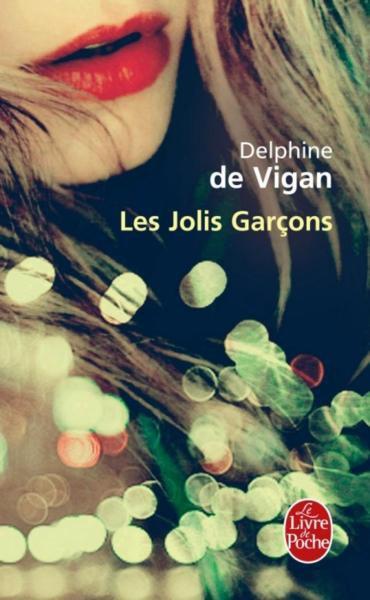 Les jolis garçons, de Delphine de Vigan
