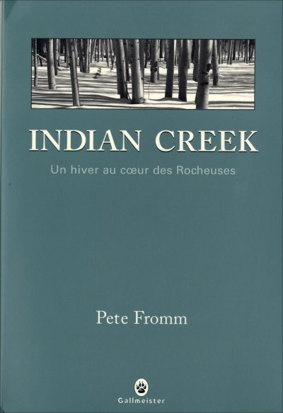 Indian Creek, de Pete Fromm