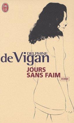 Jours sans faim, de Delphine de Vigan