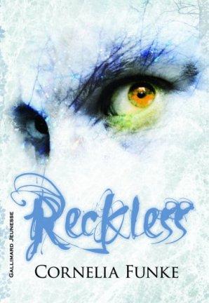 Reckless, de Cornélia Funke