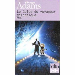 Le guide du voyageur galactique, H2G2, Tomes 1, 2 et 3, de Douglas Adams