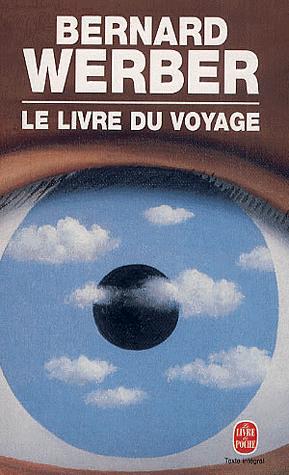 Le livre du voyage, de Bernard Werber
