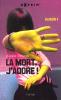 La mort j'adore, tomes 1, 2 et 3, de Alexis Brocas
