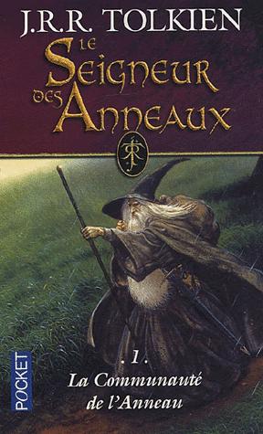 Le seigneur des anneaux, La communauté de l'anneau, de J. R. R. Tolkien
