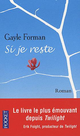 Si je reste, de Gayle Forman