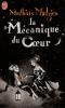 La mécanique du coeur, de Mathias Malzieu