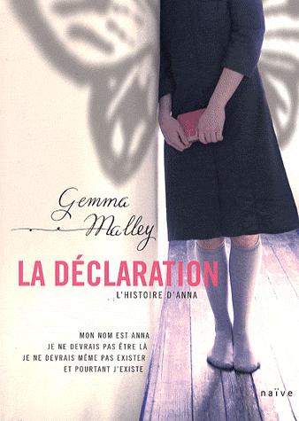 La déclaration, L'histoire d'Anna, de Gemma Malley