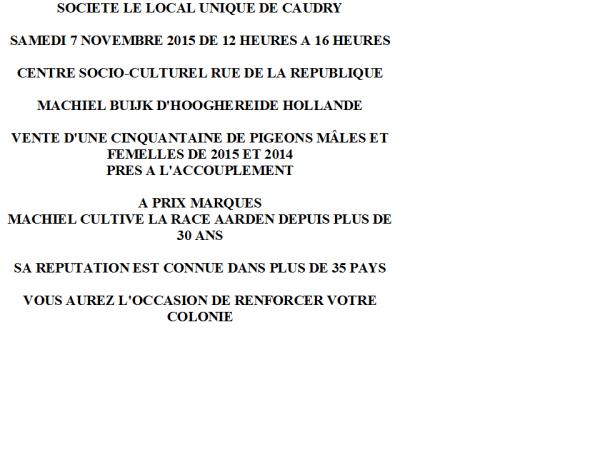 VENTE DE CAUDRY DU 7 NOVEMBRE 2015 MACHIEL BUIJK MONDIALEMENT CONNU DANS PLUS DE 35 PAYS RACE JAN AARDEN