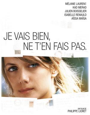 Je vais bien, ne t'en fais pas (2006)