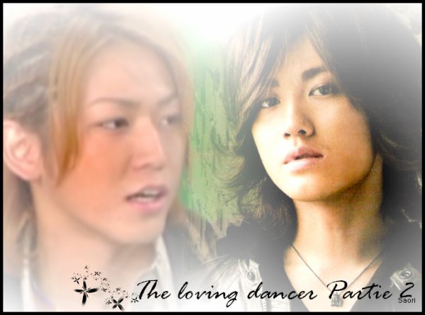 The loving dancer - Partie 2