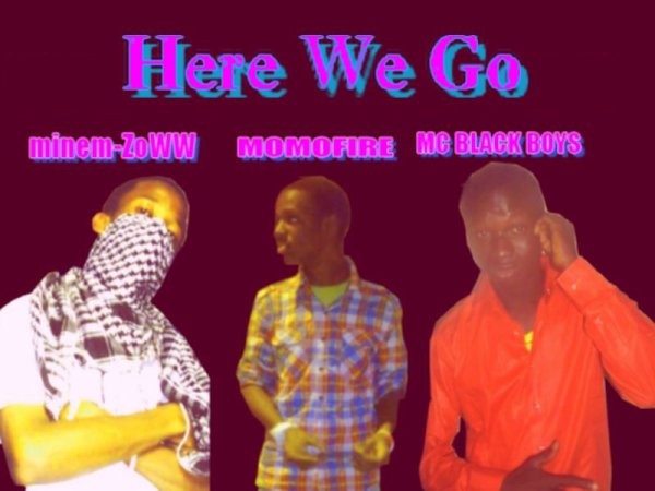 "Here we go / ""Here we go"" feat Minem zOw & Mc Black bOy (2011)"