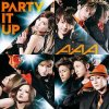 PARTY IT UP / PARTY IT UP (2013)