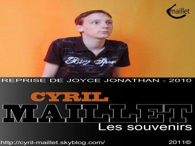 Cyril Maillet - Les souvenirs - reprise de Joyce Jonathan (2011)