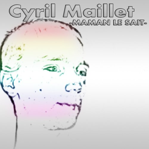 Cyril Maillet - Maman le sait - reprise de Lisa Angell (2012)