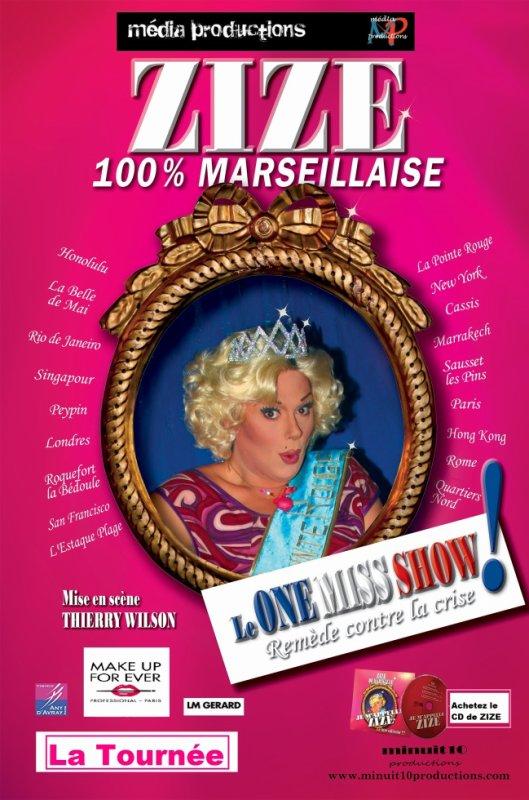 Zize 100% Marseillaise de retour à La Grande Comédie tous les samedis à 21h30 mais aussi les dimanches à 15h
