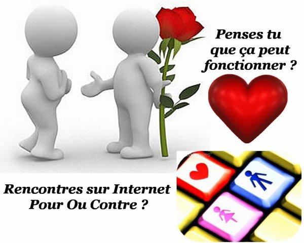 Pour ou contre rencontre sur internet