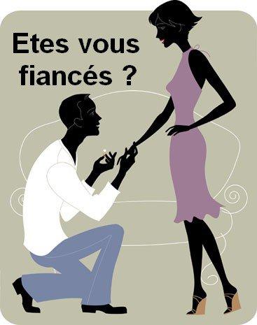 Etes vous fiancés ?