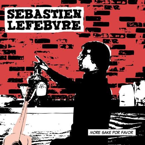 SEBASTIEN LEFEBVRE NEW EP
